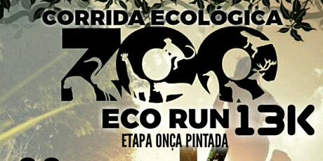 "CIRCUITO ECOLOGICA ZOO ECO RUN 13k ""ETAPA ONÇA PINTADA "" ingressos"