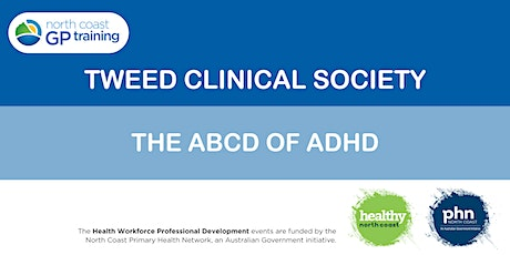 Tweed Clinical Society: The ABCD of ADHD tickets
