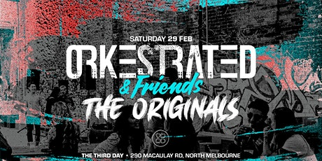 Orkestrated & Friends @ The Third Day - The Originals tickets