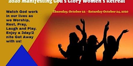 """2020 Manifesting God's Glory Women's Retreat tickets"