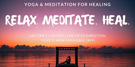 YOGA AND MEDITATION FOR HEALING tickets