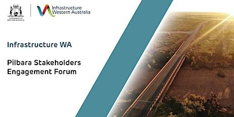 Infrastructure WA Pilbara Stakeholders Engagement Forum tickets