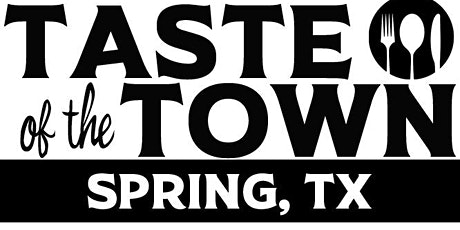 Taste of the Town Spring, TX tickets