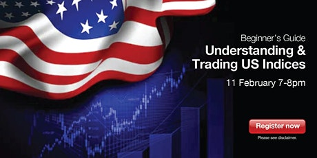 Beginner's Guide to Understanding & Trading US Indices tickets