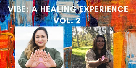 VIBE: A Healing Experience  tickets