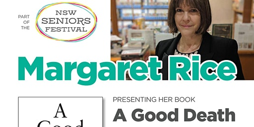 Author Talk and  Book Signing with Margaret Rice Author of A Good Death