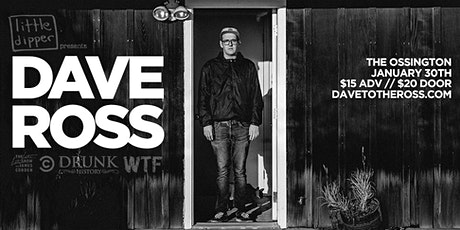 Little Dipper Presents Dave Ross (LATE SHOW) tickets