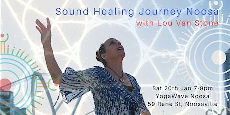Lou Van Stone Sound Healing Voyage - Noosa tickets