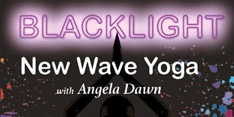 Black Light New Wave Yoga with Angela Dawn tickets