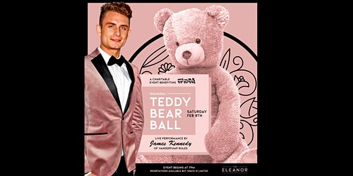 The Eleanor's Inaugural Teddy Bear Ball hosted by James Kennedy