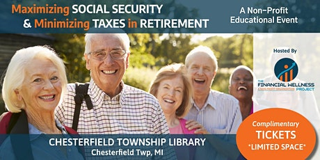 Maximizing Social Security & Minimizing Taxes In Retirement tickets