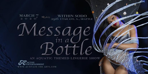 Message in a Bottle: An Aquatic Themed Lingerie Show