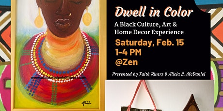 Dwell in Color: A Black Culture, Art & Home Decor Experience tickets
