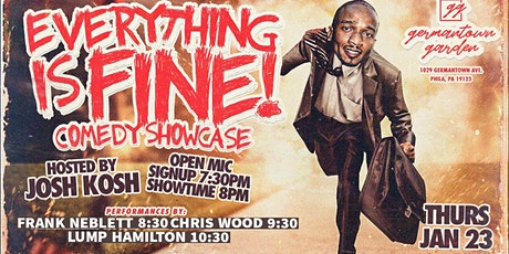 Everything Is Fine! Comedy Showcase & Open Mic tickets