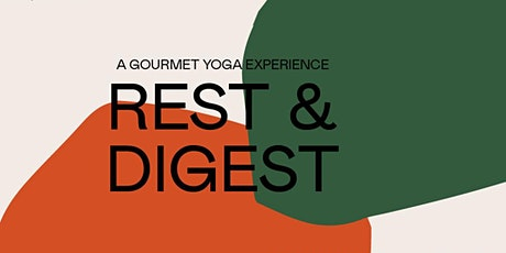 Rest & Digest tickets