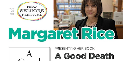 Author Talk with Margaret Rice Author of A Good Death