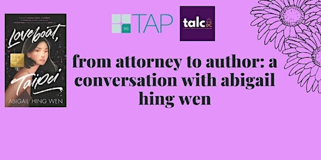 From Attorney to Author: A Conversation with Abigail Hing Wen tickets