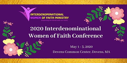 2020 Interdenominational Women of Faith Conference