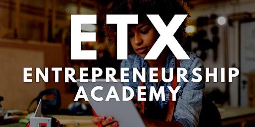 ETX Entrepreneurship Academy (February)