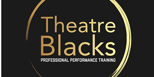 RIOT - Theatre Blacks Term 2 Showcase