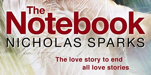 The Notebook - Valentine's Day at the Chehalis Theater