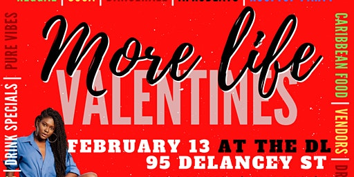 More Life Valentine's Kickoff