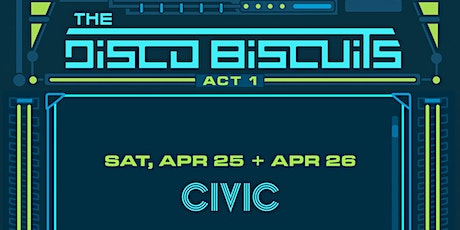 The Disco Biscuits - TWO NIGHT PASS! tickets