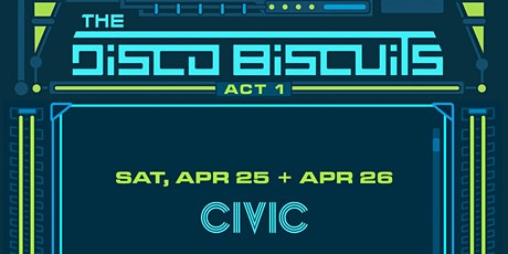The Disco Biscuits - Night Two tickets