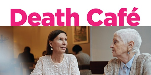Death Cafe with Margaret Rice Author of A Good Death