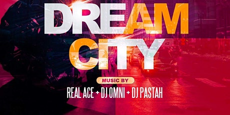 Get Right Friday Presents: Dream City tickets