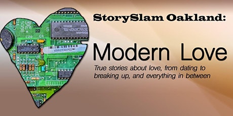 StorySlam Oakland: Modern Love tickets