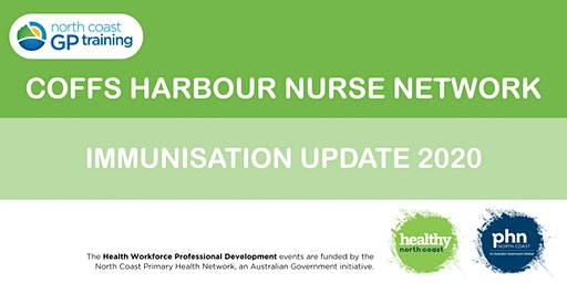 Coffs Nurse Network: Immunisation Update 2020