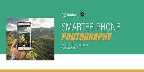 Smarter Phone Photography | Online Workshop tickets