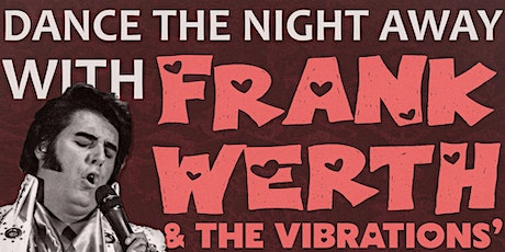 Dance the night away  Frank Werth & The Vibrations a tribute to the stars tickets