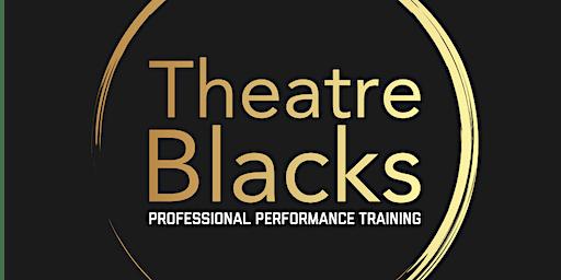 EXCESS - Theatre Blacks Term 3 Showcase