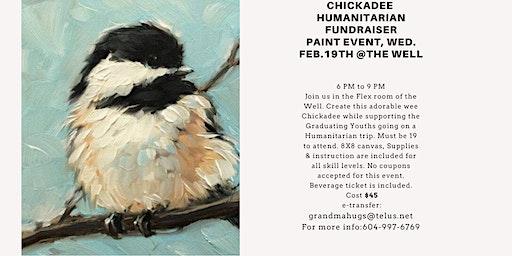 Chickadee Humanitarian Fundraiser Paint event