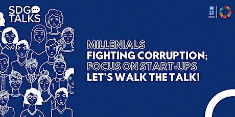 "SDGtalks Vol. 9: ""Millenials Fighting Corruption; Focus On Start-Ups."" tickets"