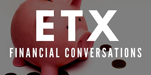 """Monthly Connection Group - """"Financial Conversations"""" (Advanced)"""