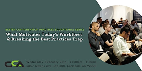 What Motivates Today's Workforce & Breaking the Best Practices Trap | Carlsbad tickets