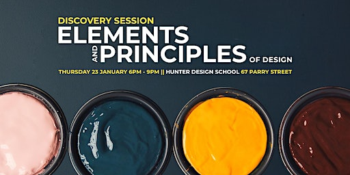DISCOVERY SESSION: Elements and Principles of Design