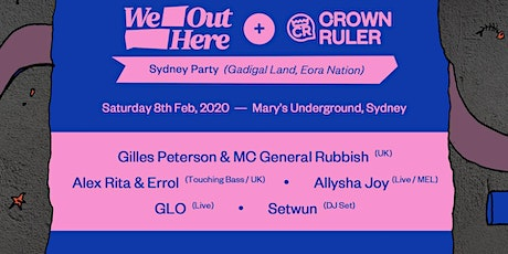 We Out Here & Crown Ruler ft. Gilles Peterson, Alex Rita & Errol & more. tickets