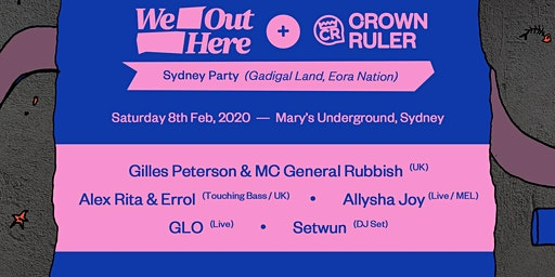 We Out Here & Crown Ruler ft. Gilles Peterson, Alex Rita & Errol & more.
