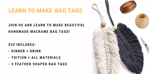 Grab a glass of wine and learn to make macrame bag tags!