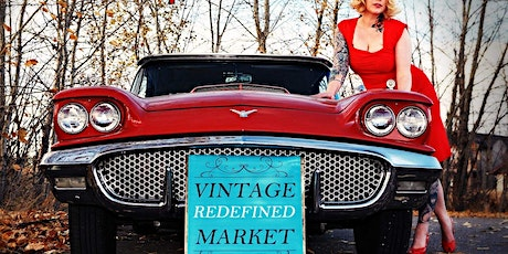 Vintage Redefined Market: Red Deer's Hottest True Vintage Market! tickets