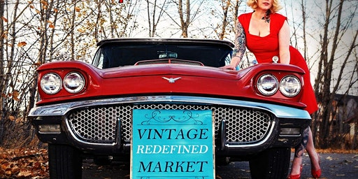 Vintage Redefined Market: Red Deer's Hottest True Vintage Market!