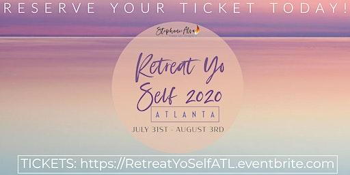 Retreat Yo Self 2020 - Atlanta