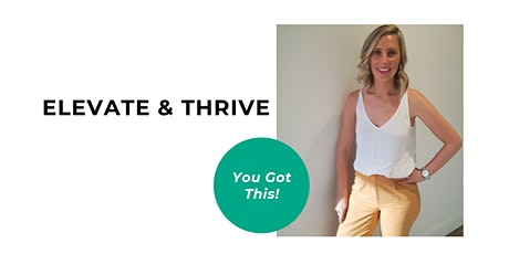 ELEVATE AND THRIVE - MELBOURNE tickets