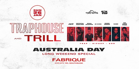 TrapHouse & Trill - Australia Day Weekend tickets