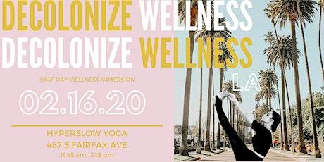 Decolonize Wellness LA tickets