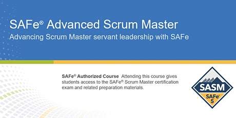 SAFe® Advanced Scrum Master Certification Training in Toronto, Canada  tickets